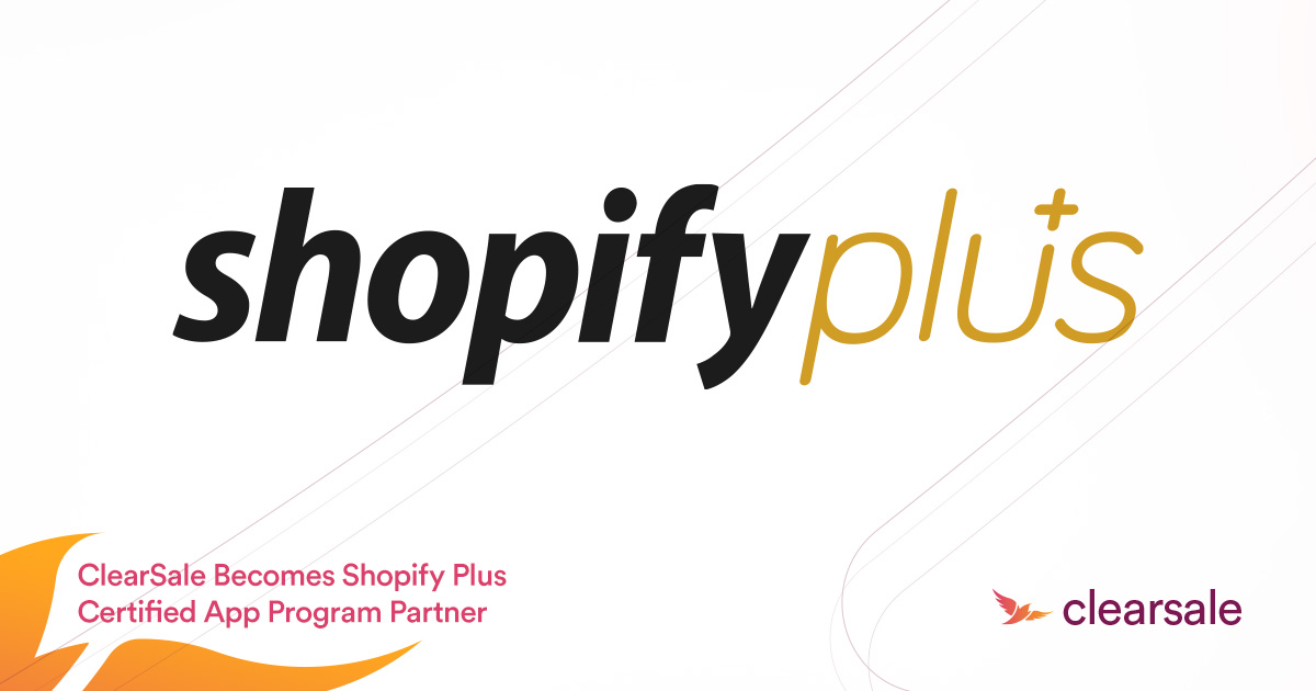 ClearSale Becomes Shopify Plus Certified App Program Partner