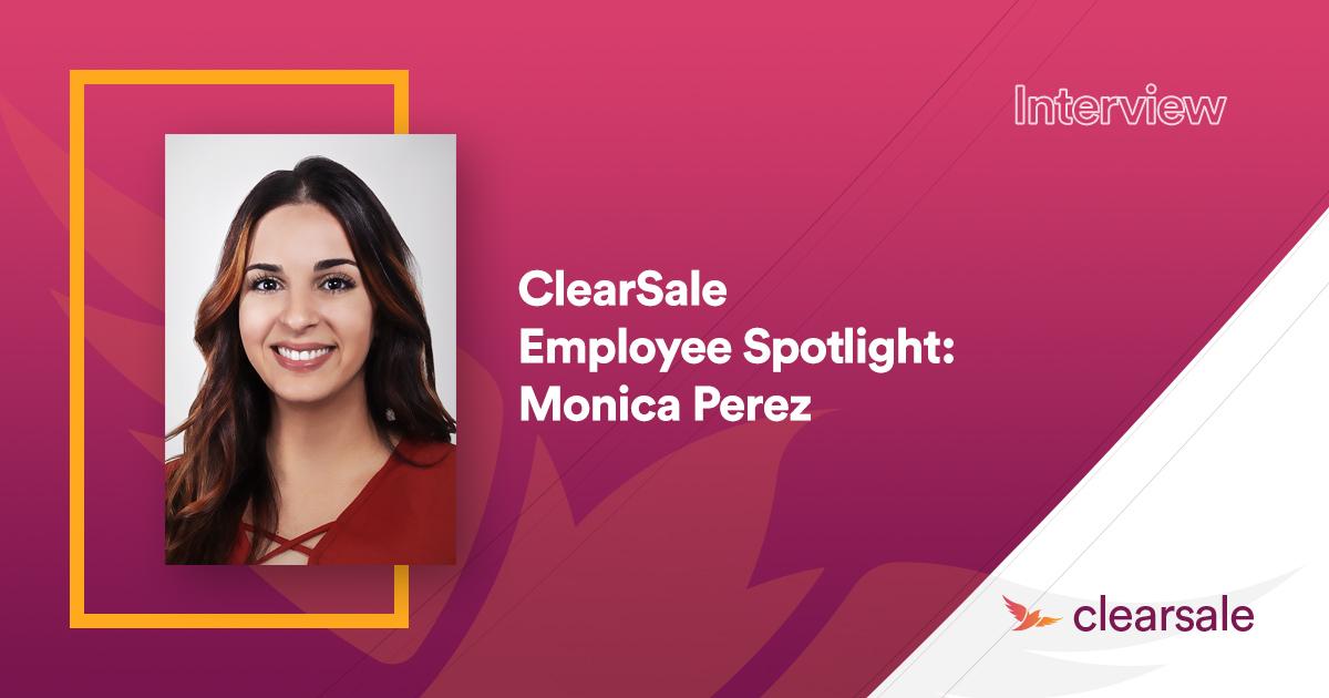 ClearSale Employee Spotlight: Monica Perez