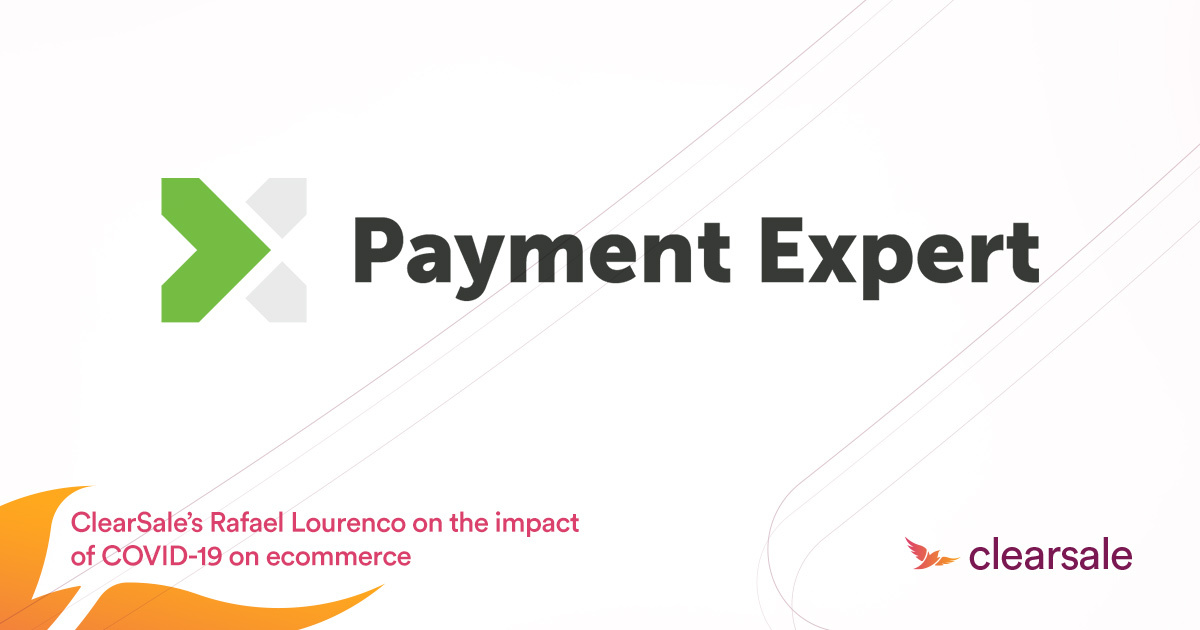 ClearSale's Rafael Lourenco on the impact of COVID-19 on ecommerce