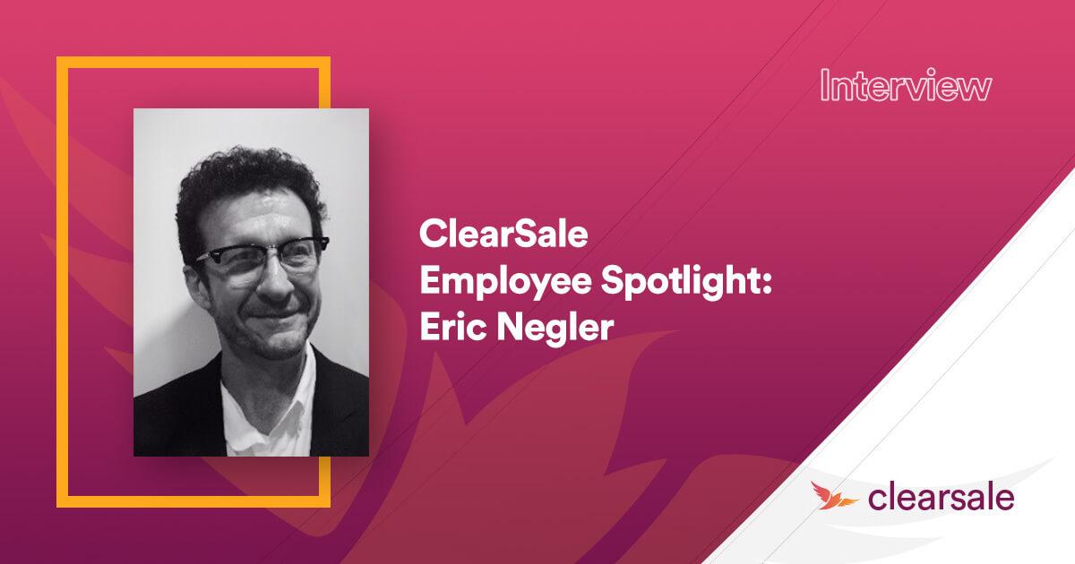 ClearSale Employee Spotlight: Eric Negler