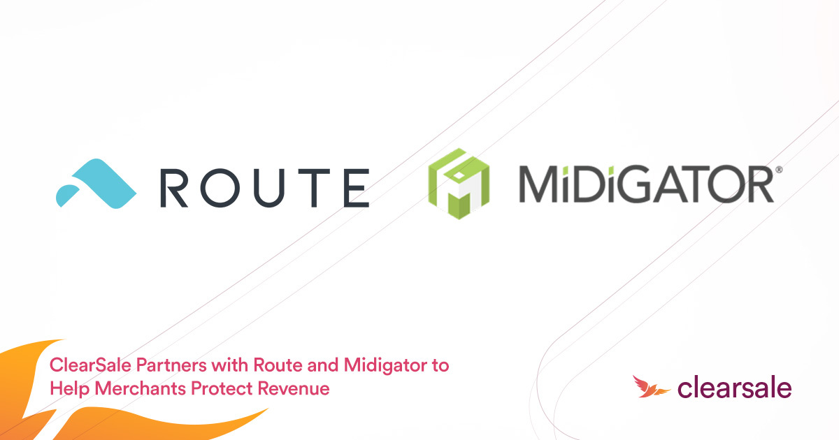 ClearSale Partners with Route and Midigator to Help Merchants Protect Revenue