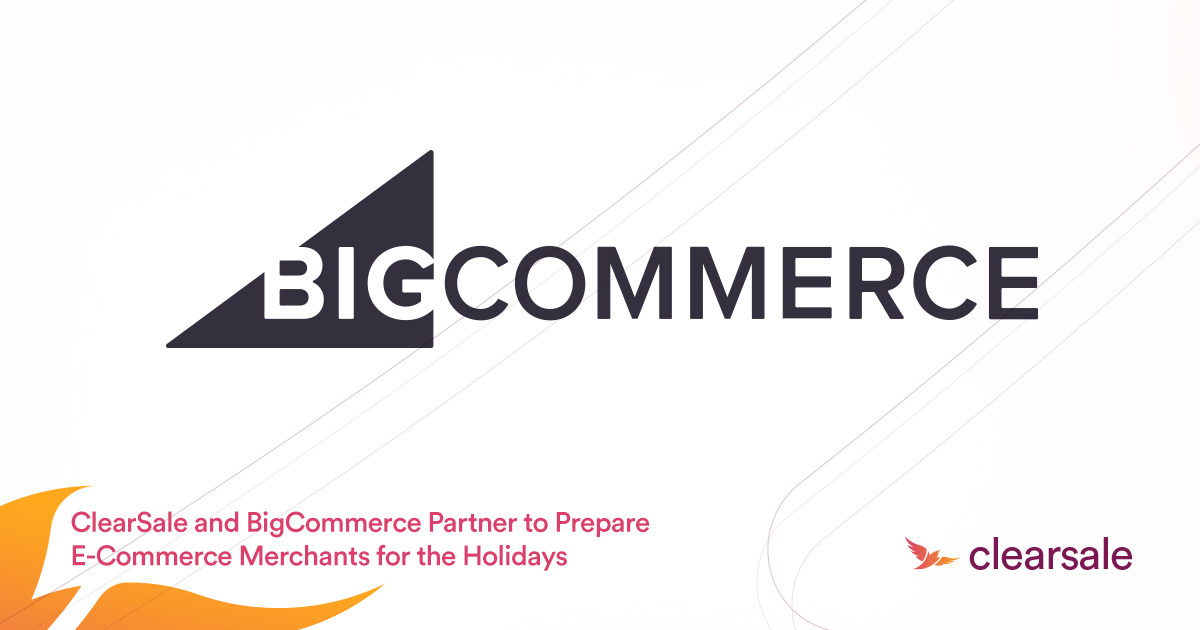 ClearSale and BigCommerce Partner to Prepare Ecommerce Merchants for the Holidays