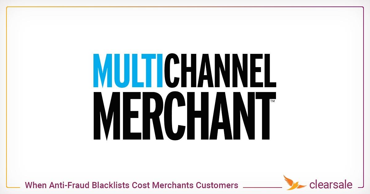 When Anti-Fraud Blacklists Cost Merchants Customers