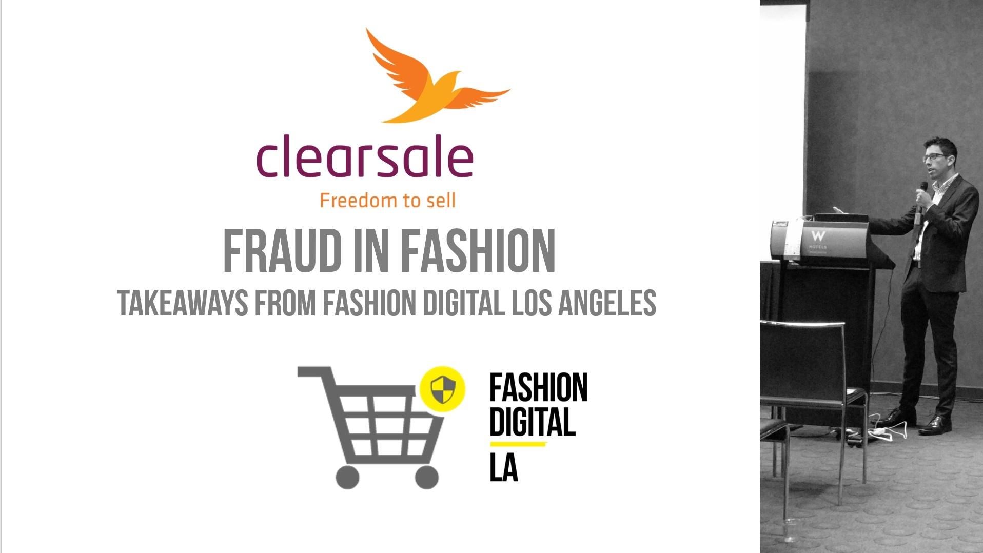 Fraud in Fashion: Takeaways from Fashion Digital Los Angeles