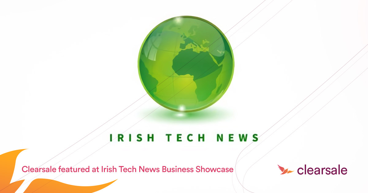 Clearsale featured @Irish Tech News Business Showcase