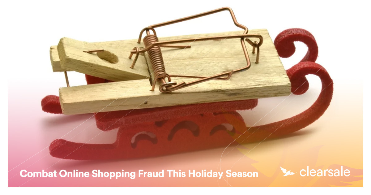Combat Online Shopping Fraud This Holiday Season