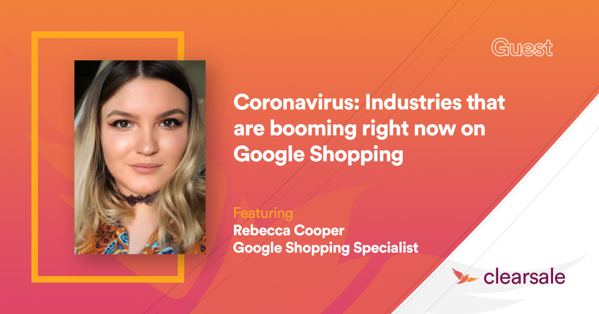 Coronavirus: Industries that are booming right now on Google Shopping