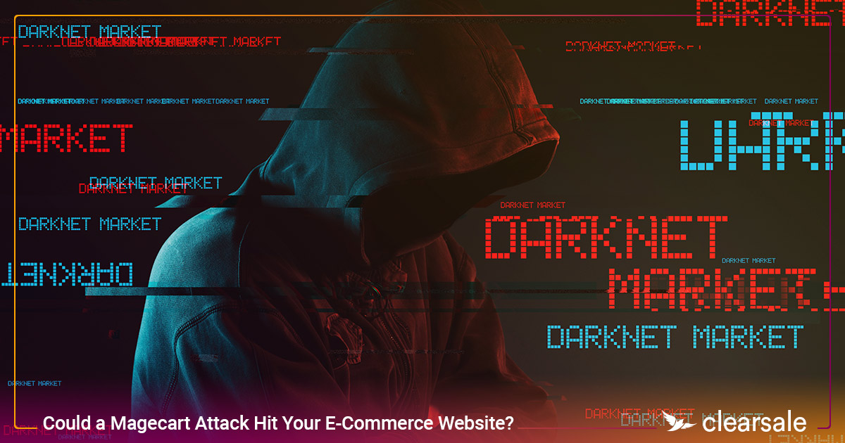 Could a Magecart Attack Hit Your E-Commerce Website?