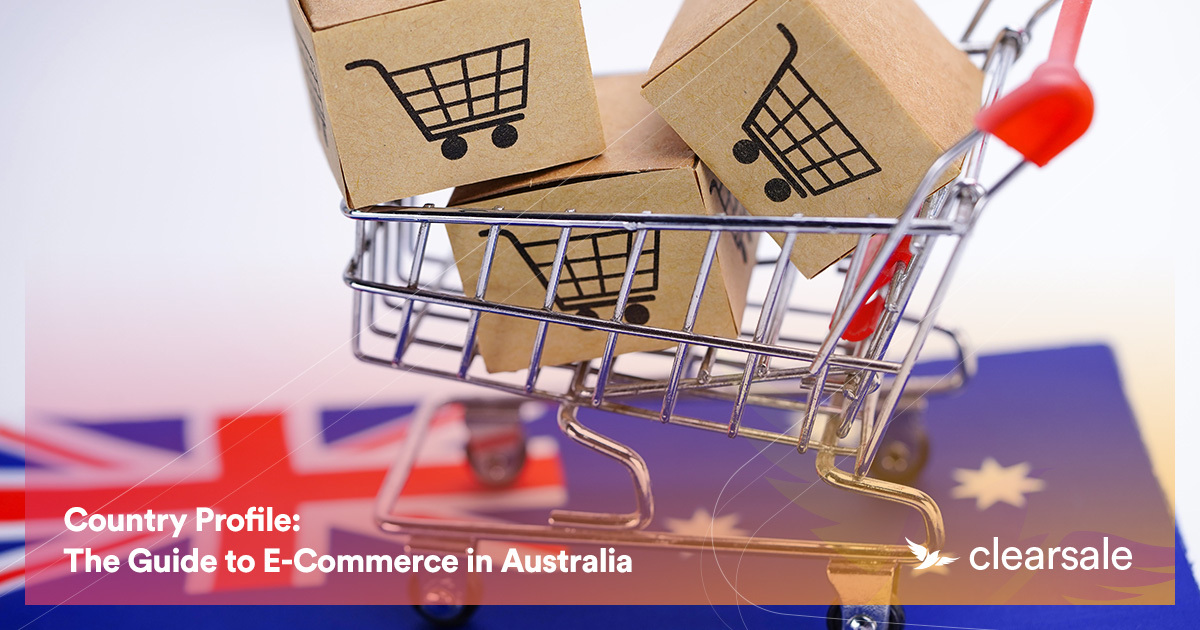 Country Profile: The Guide to E-Commerce in Australia