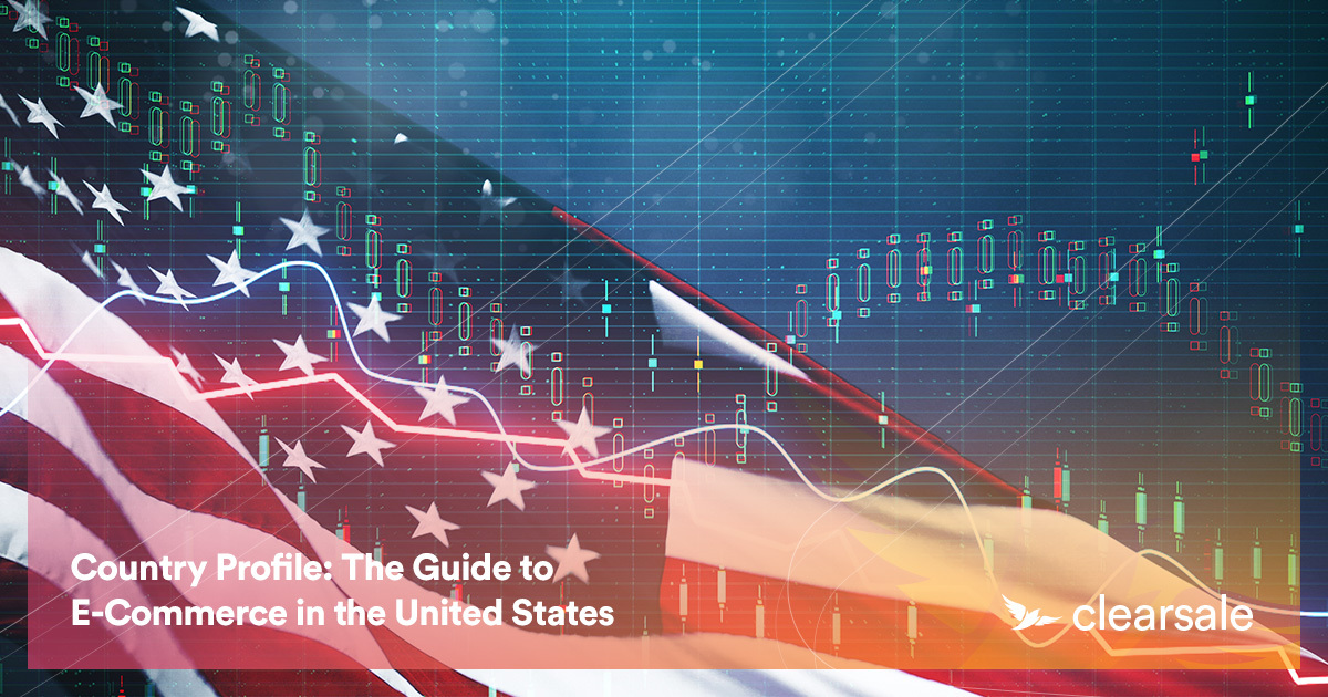 Country Profile: The Guide to E-Commerce in the United States