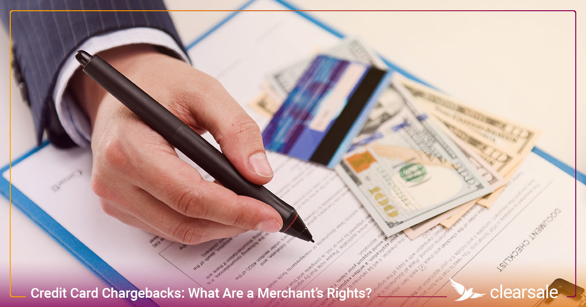 Credit Card Chargebacks: What Are a Merchant's Rights?