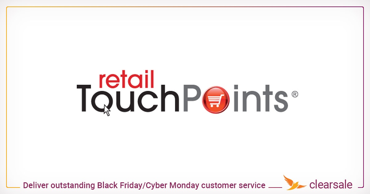 Deliver outstanding Black Friday/Cyber Monday customer service