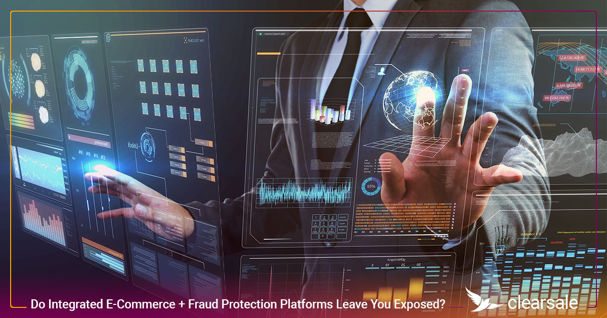 Do Integrated E-Commerce + Fraud Protection Platforms Leave You Exposed?