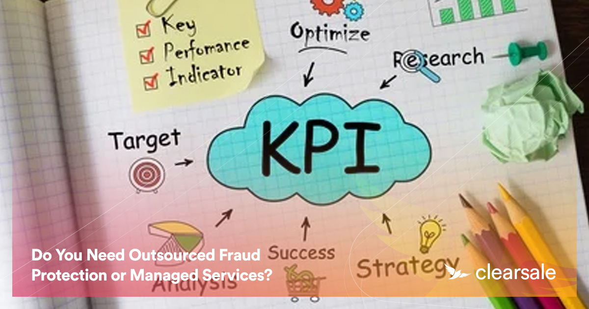 Do You Need Outsourced Fraud Protection or Managed Services?