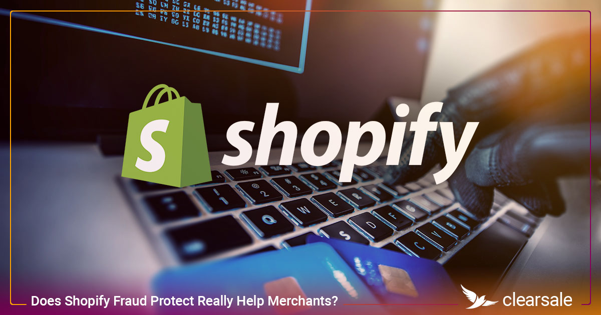 Is Shopify Fraud Protect the right solution for your business?