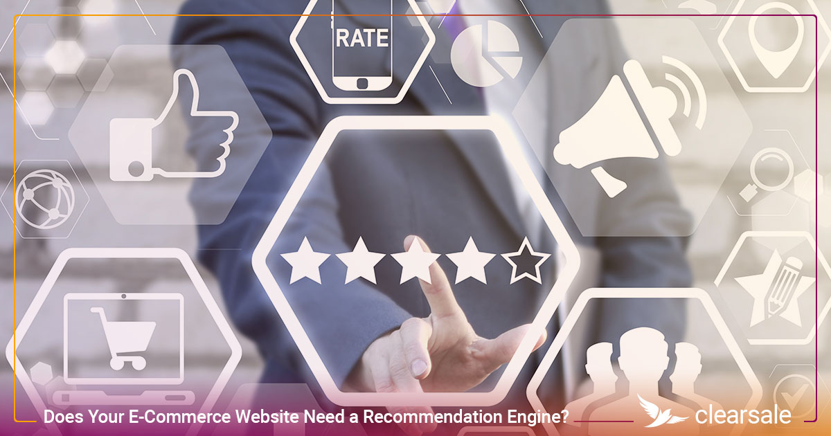 Does Your E-Commerce Website Need a Recommendation Engine?