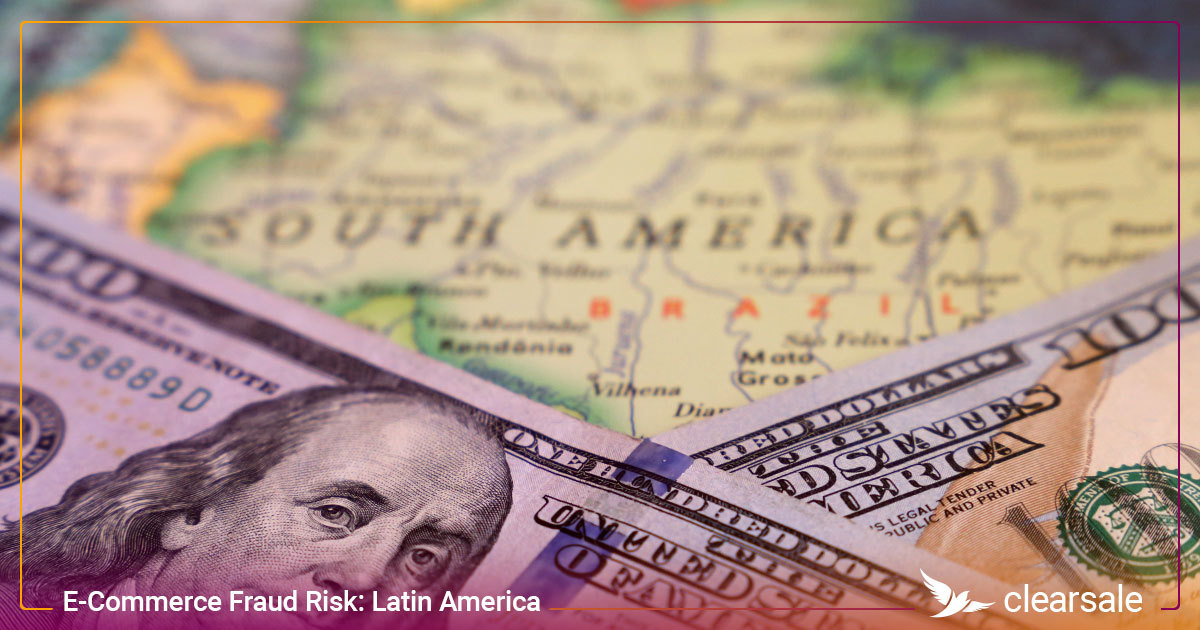 E-Commerce Fraud Risk: Latin America
