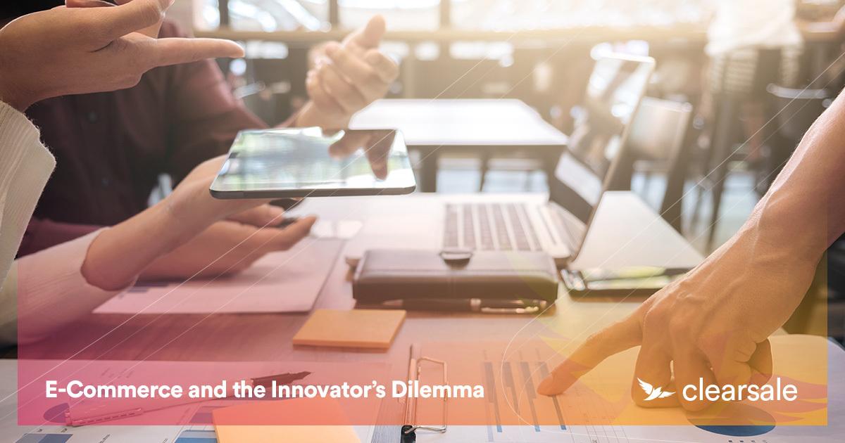 E-Commerce and the Innovator's Dilemma