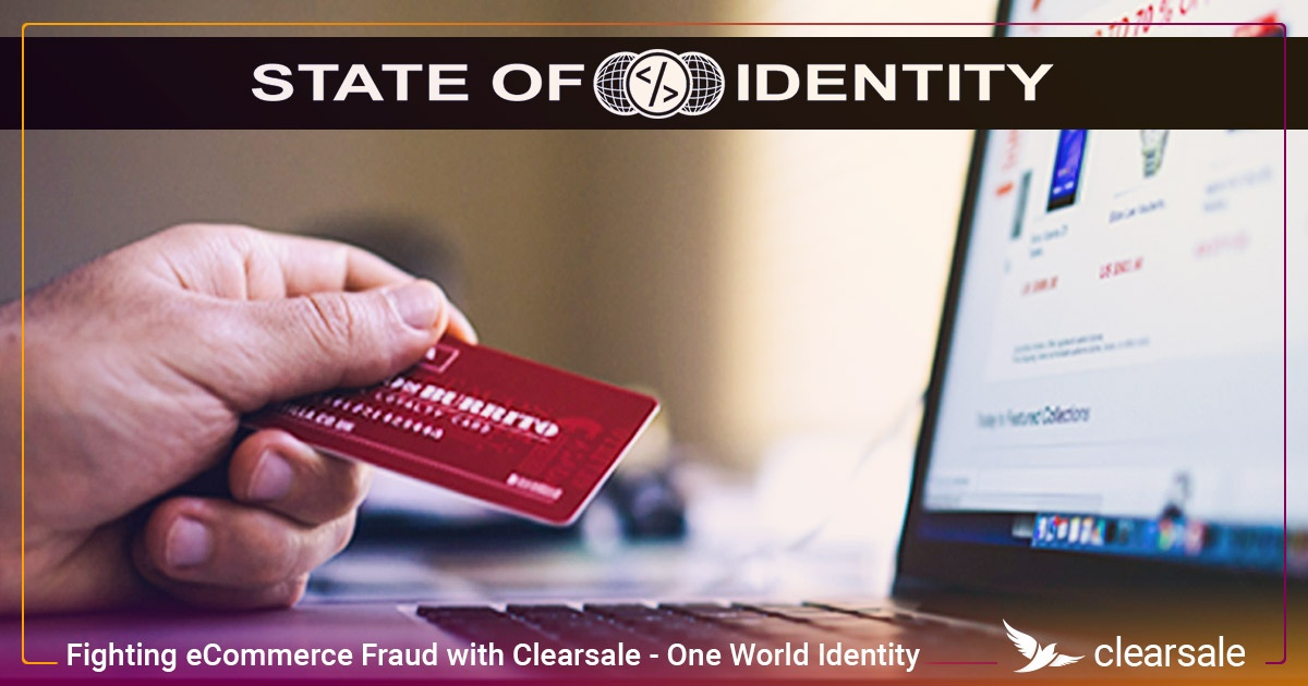 Fighting eCommerce Fraud with Clearsale - State of Identity podcast