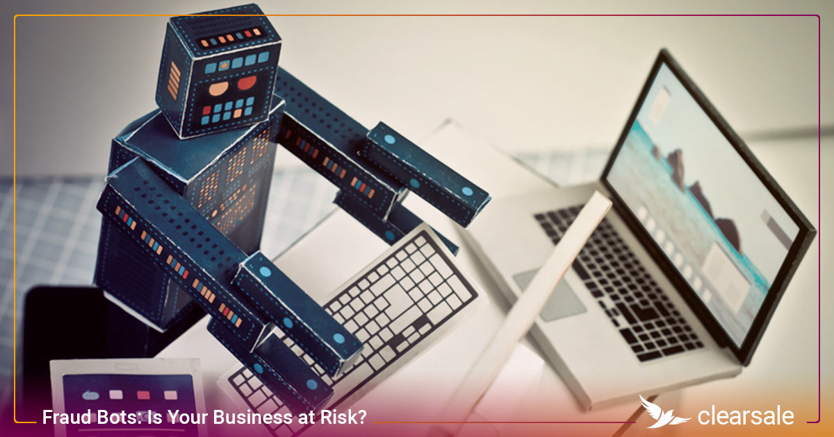 Fraud Bots: Is Your Business at Risk?