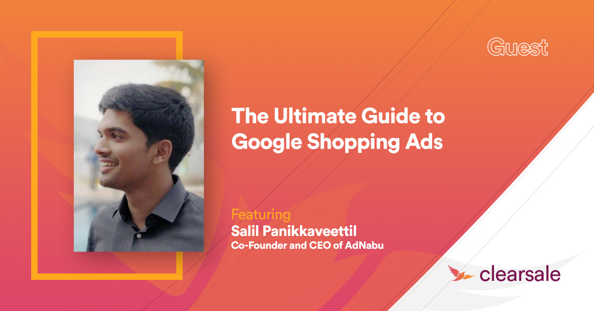The Ultimate Guide to Google Shopping Ads