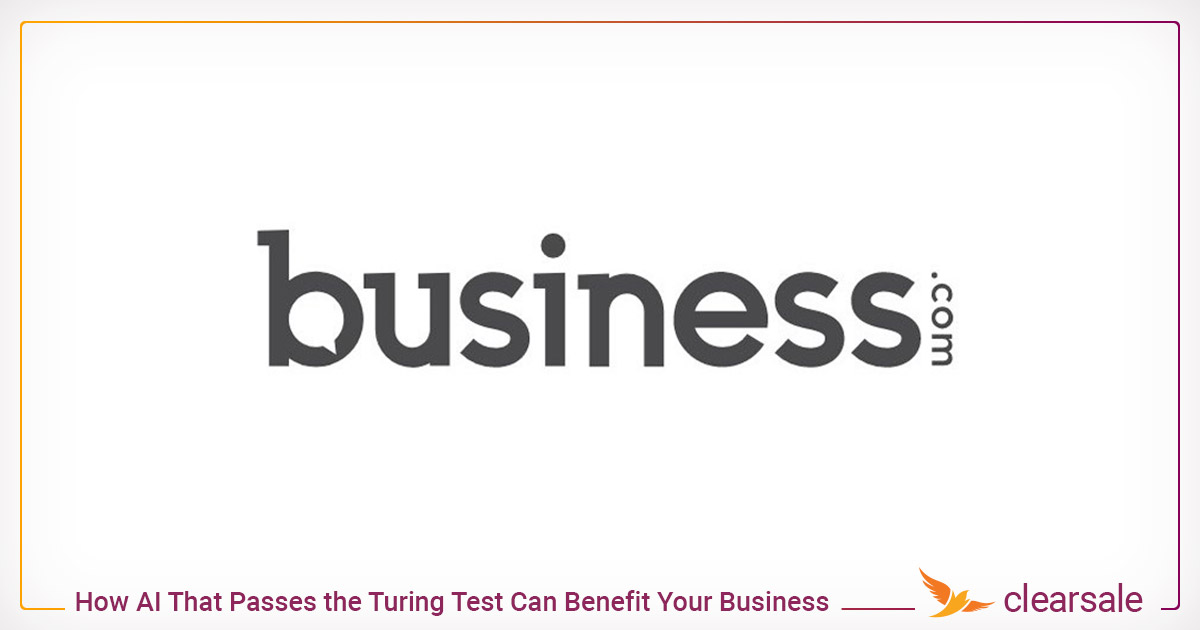 How AI That Passes the Turing Test Can Benefit Your Business