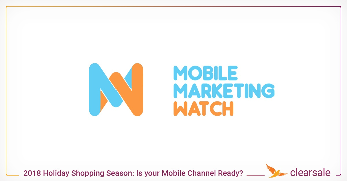 How Ready Is Your Mobile Channel for the 2018 Holiday  Season?