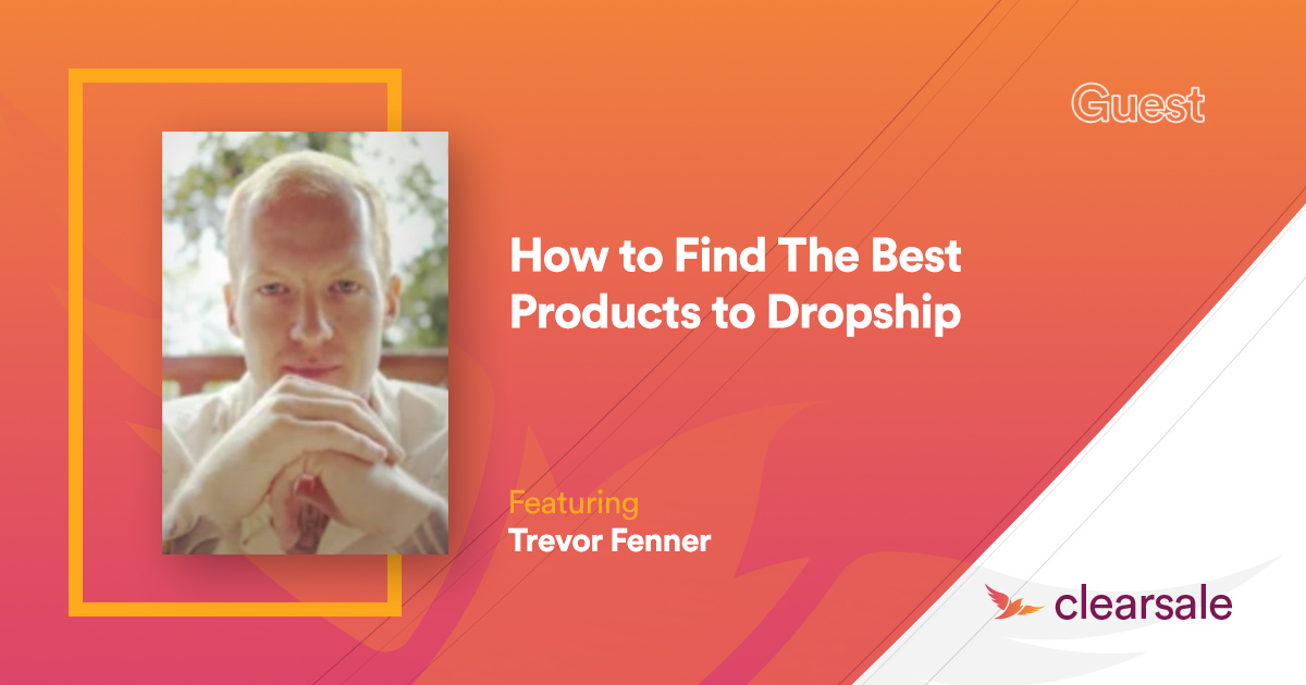 How to Find The Best Products to Dropship