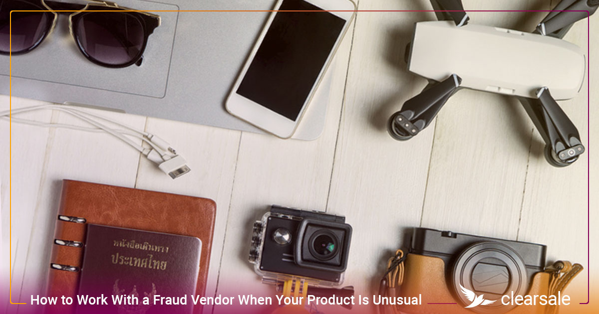 How to Work With a Fraud Vendor When Your Product Is Unusual