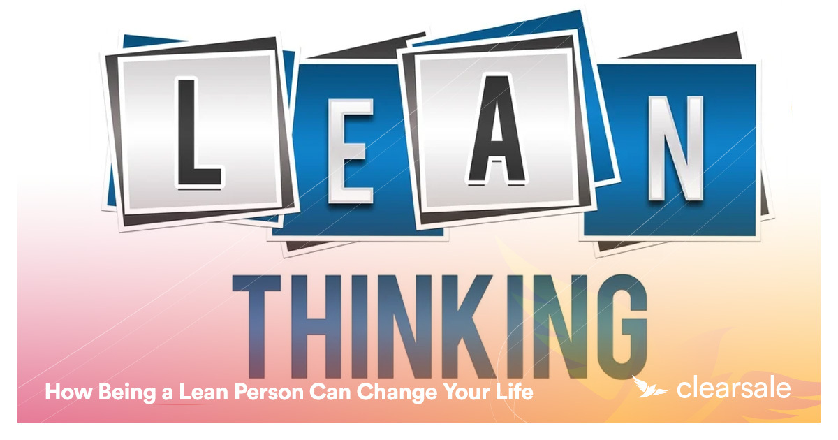 How Being a Lean Person Can Change Your Life