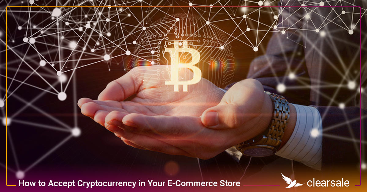 How to Accept Cryptocurrency in Your E-Commerce Store