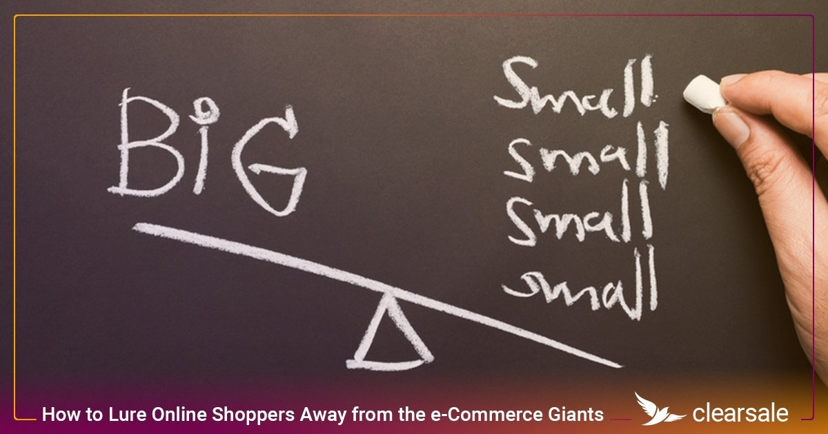 How to Lure Online Shoppers Away from the e-Commerce Giants