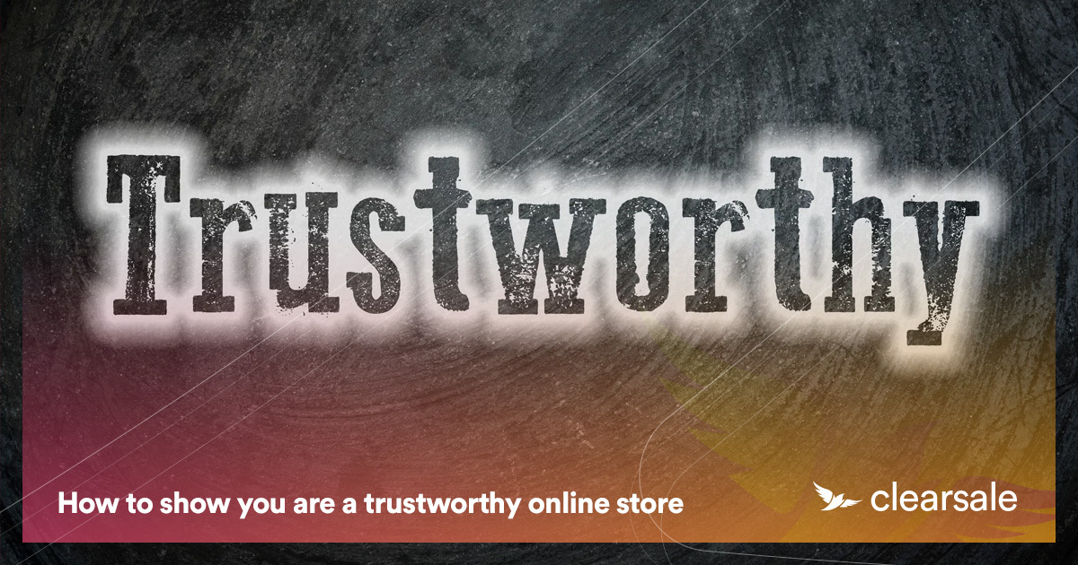 How to show you are a trustworthy online store