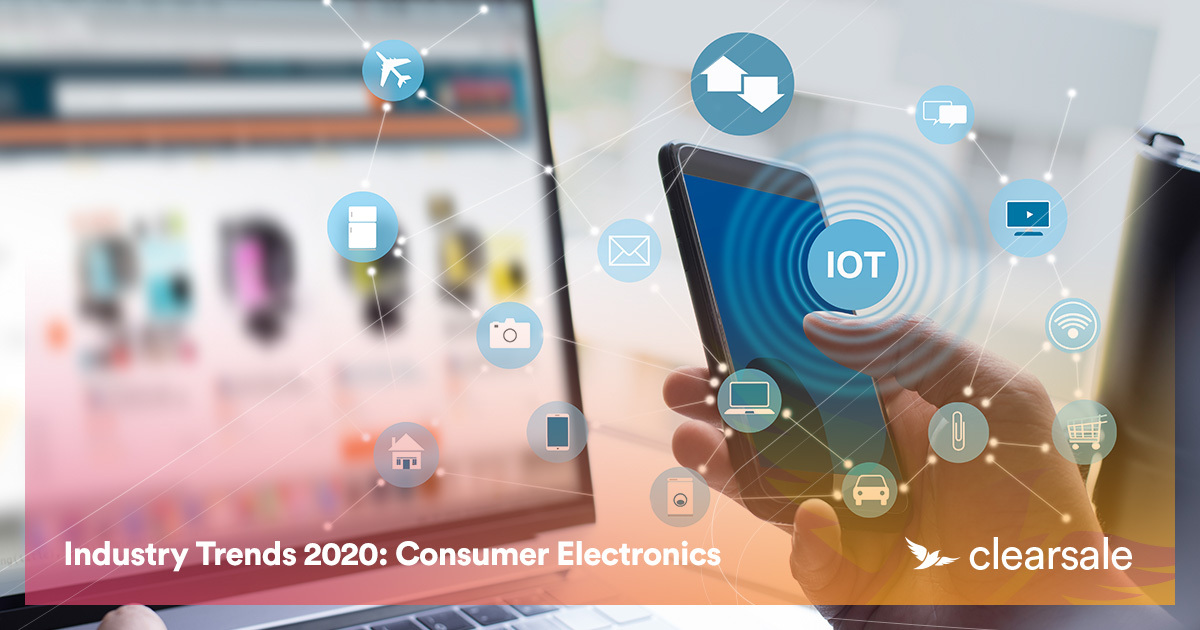 Industry Trends 2020: Consumer Electronics