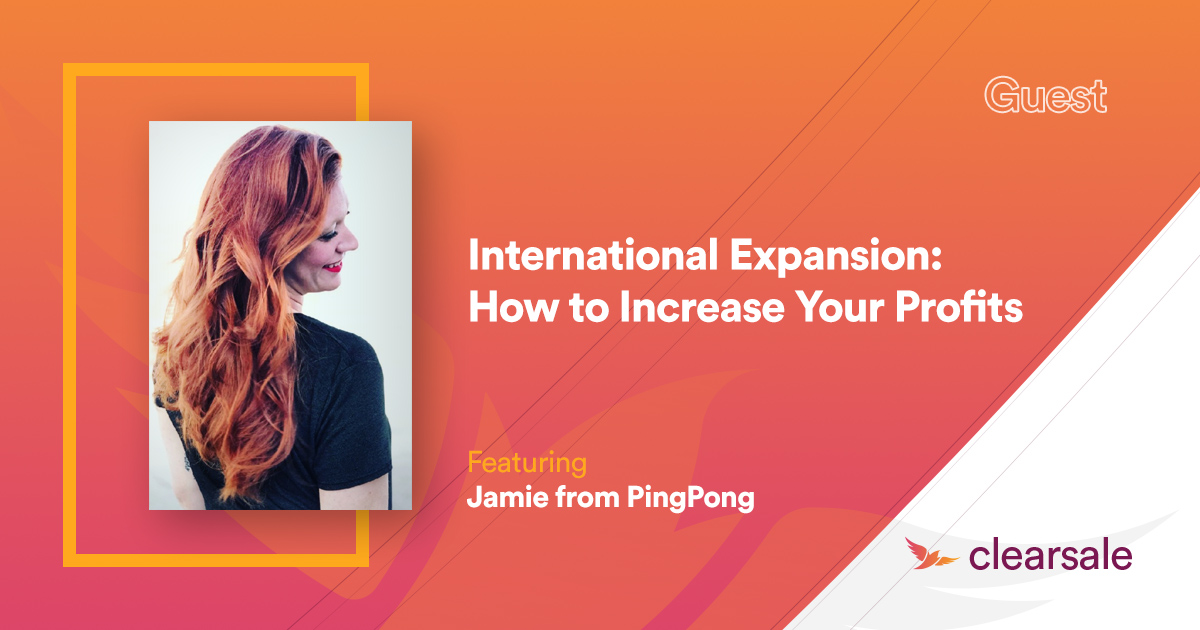 International Expansion: How to Increase Your Profits