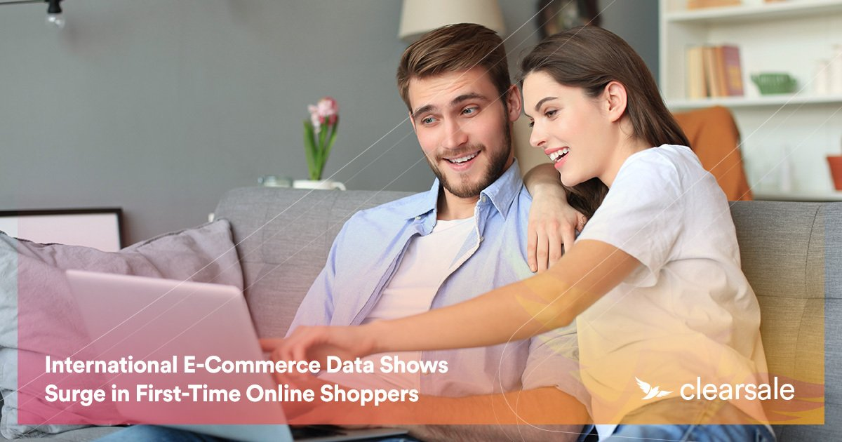 International E-Commerce Data Shows Surge in First-Time Online Shoppers