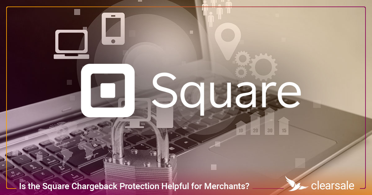 Is the Square Chargeback Protection Helpful for Merchants?