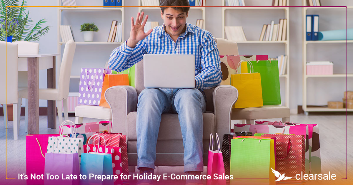 It's Not Too Late to Prepare for Holiday E-Commerce Sales