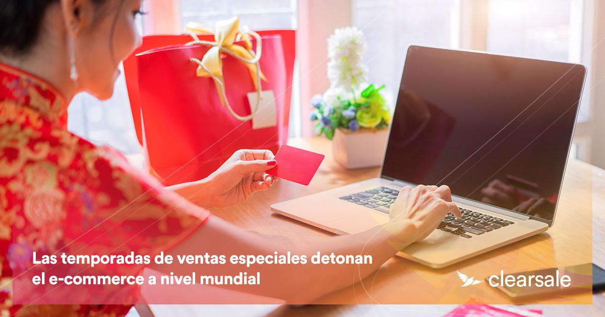 Las temporadas de ventas especiales detonan el e-commerce a nivel mundial