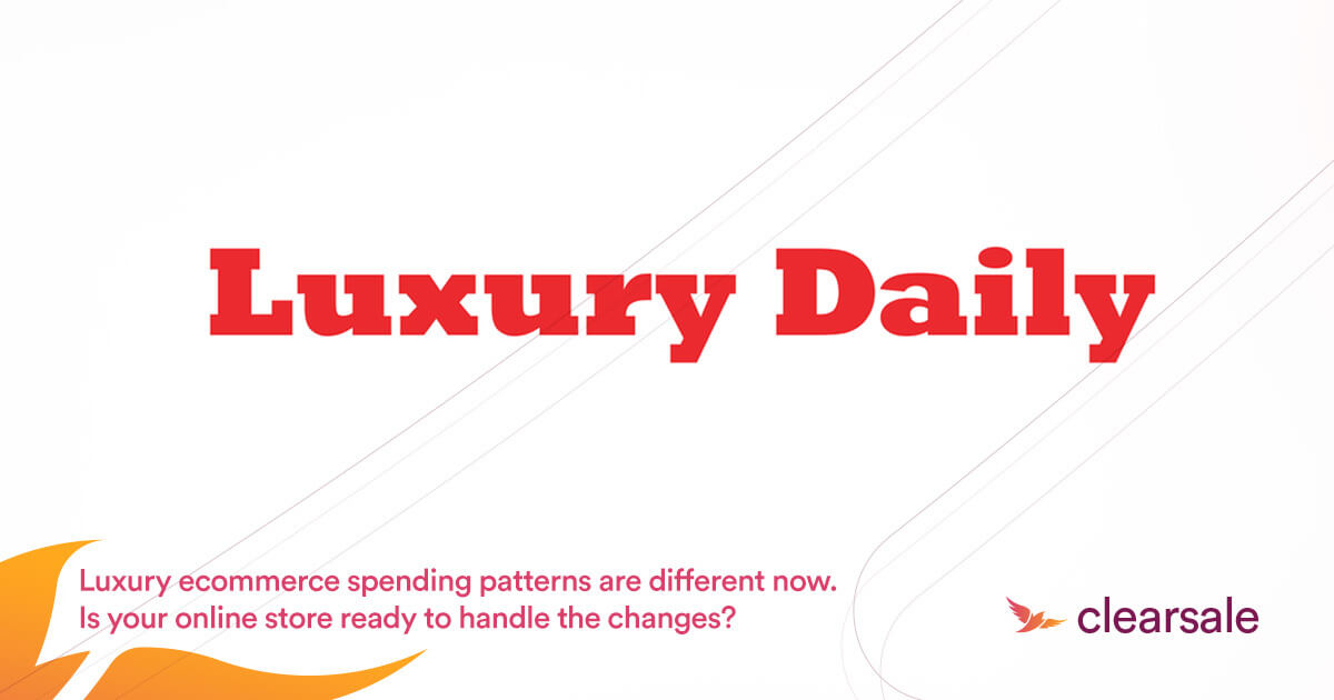 Luxury ecommerce spending patterns are different now. Is your online store ready to handle the changes?