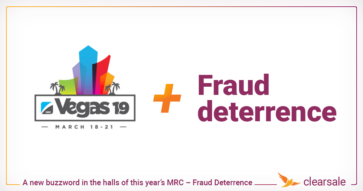 A new buzzword in the halls of this year's MRC – Fraud Deterrence