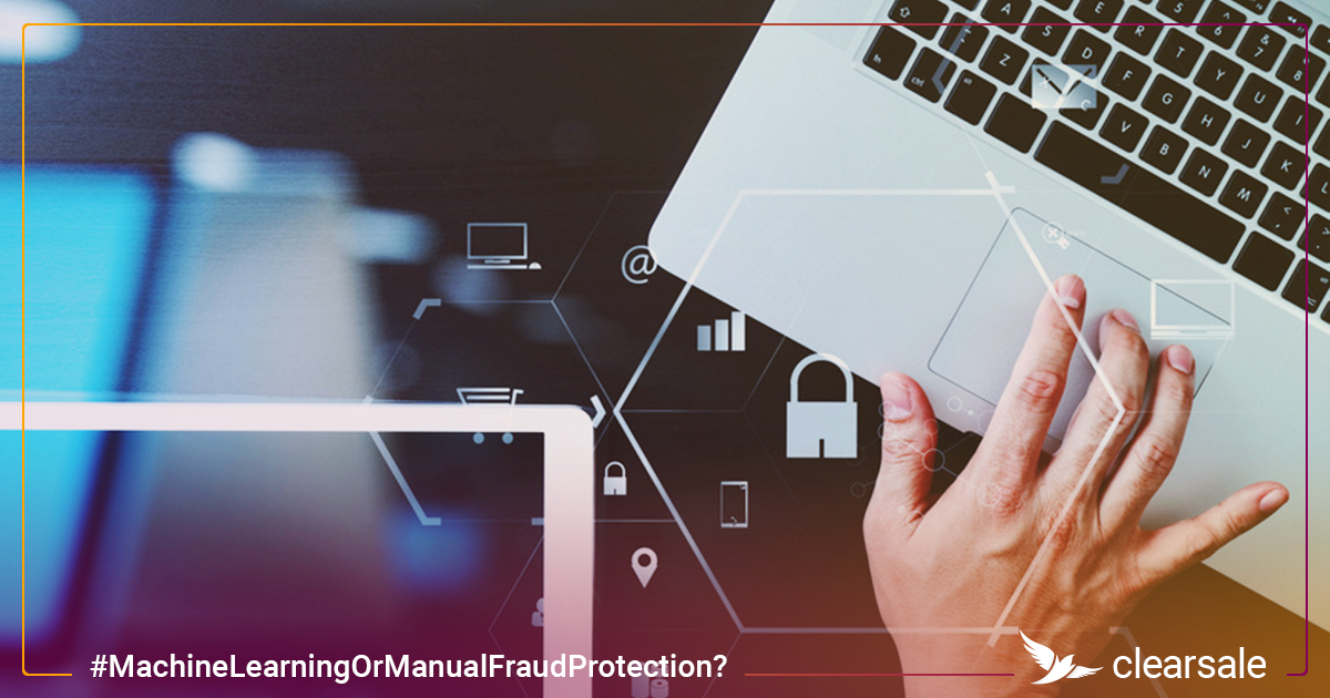 Machine Learning or Manual Fraud Protection? Which Is Better?