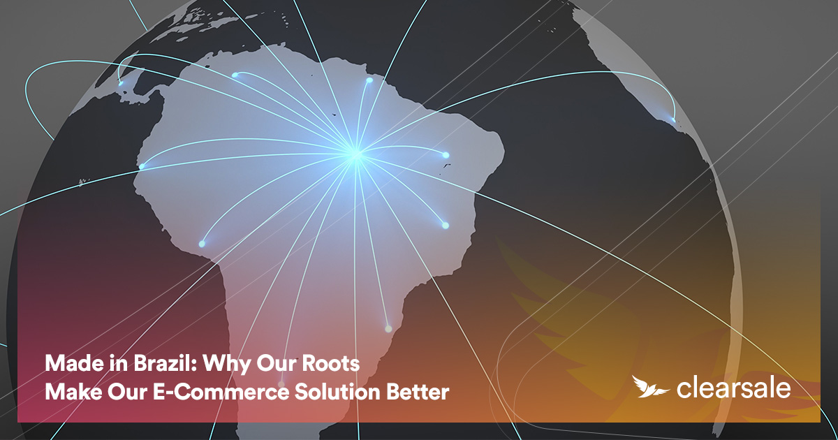Made in Brazil: Why Our Roots Make Our E-Commerce Solution Better