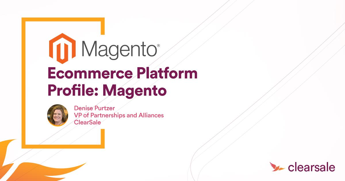 Ecommerce Platform Profile: Magento