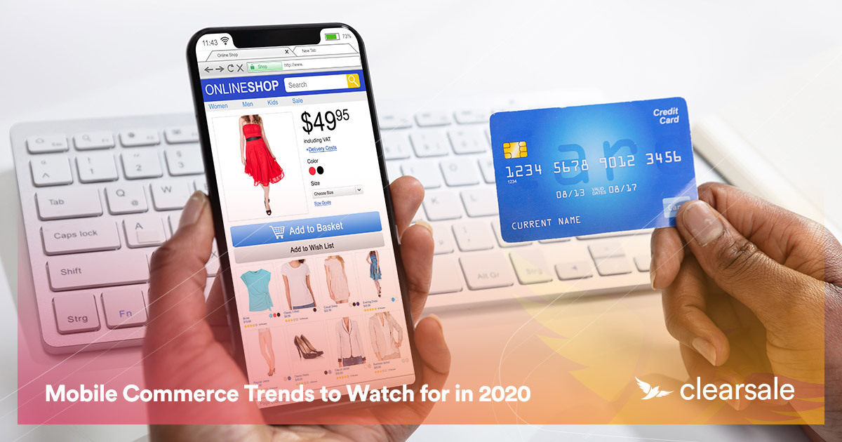 Mobile Commerce Trends to Watch for in 2020