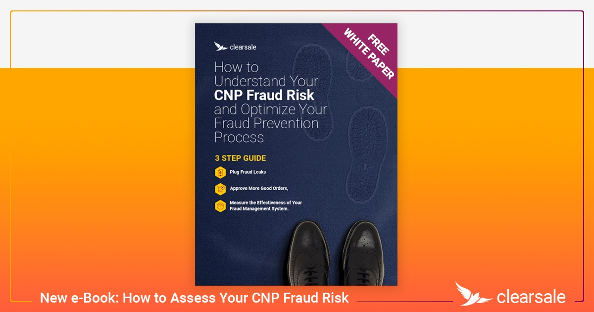 New e-Book: How to Assess Your CNP Fraud Risk