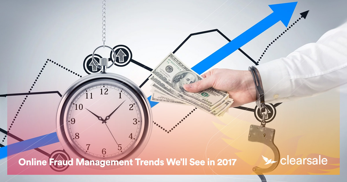 Online Fraud Management Trends We'll See in 2017