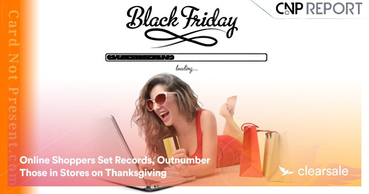 Online Shoppers Set Records, Outnumber Those in Stores on Thanksgiving