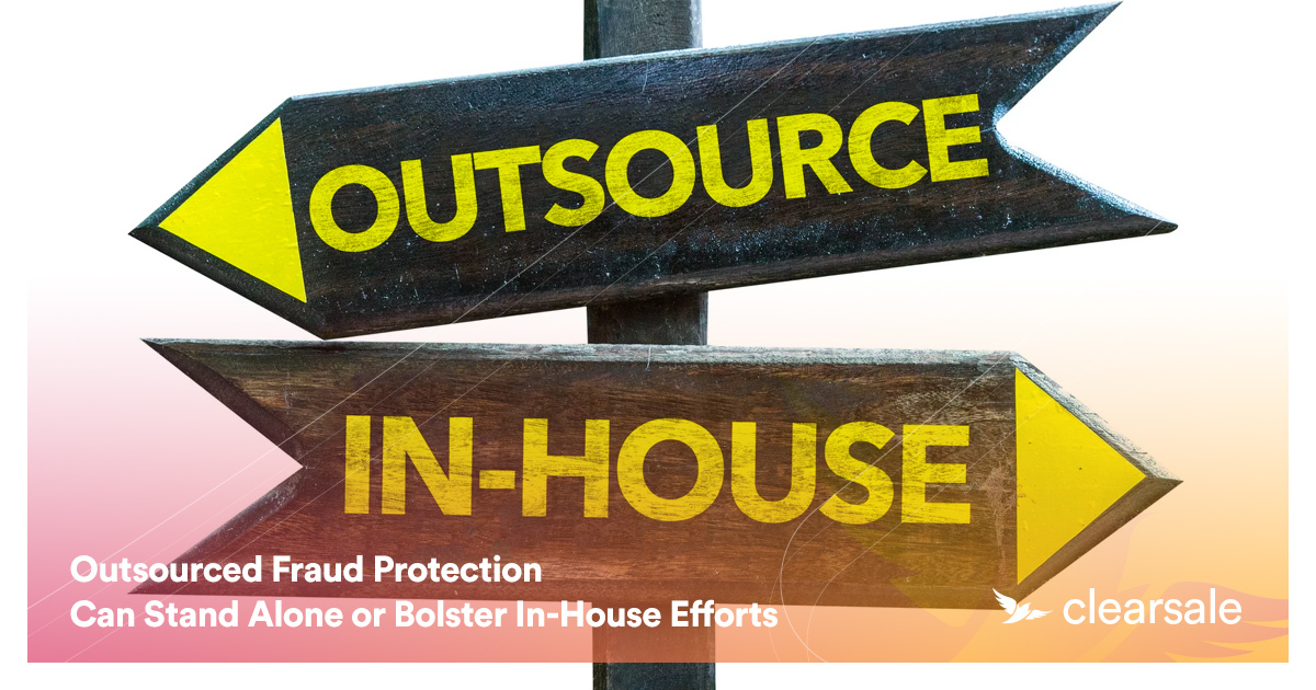 Outsourced Fraud Protection Can Stand Alone or Bolster In-House Efforts
