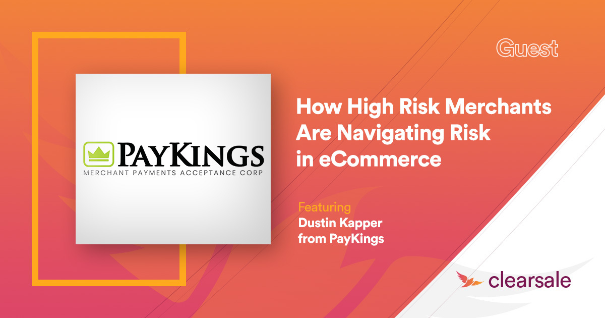 How High Risk Merchants Are Navigating Risk in eCommerce